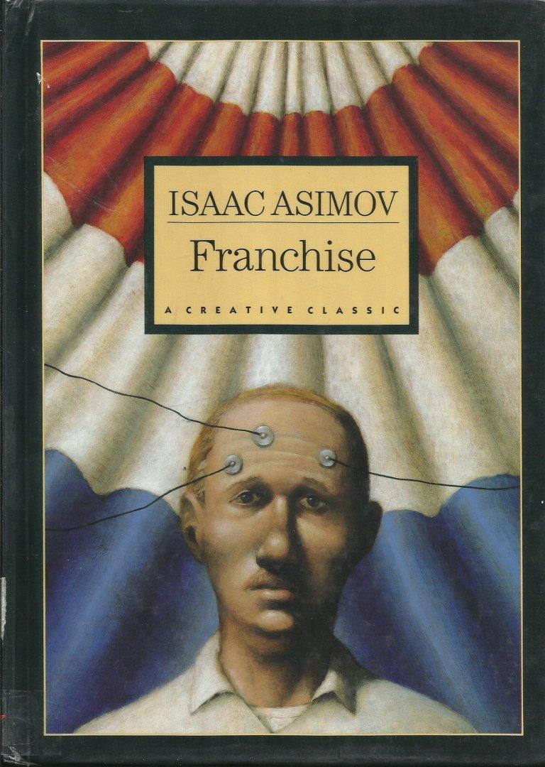 Franchise di Isaac Asimov (ill. di David Shannon), copertina della raccolta del 1989